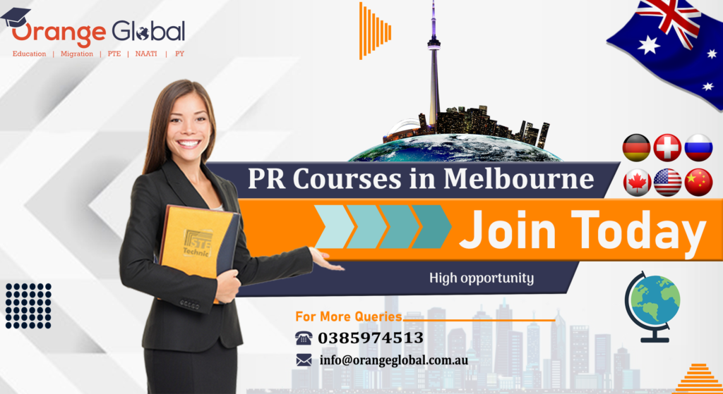 PR Courses in Melbourne – With a strong economy and balanced lifestyle Australia is like a paradise on the earth to study as well as to live. However, it is not surprising that more than 3 lakh students visit Australia every year to make a difference in their careers. But some students find it difficult to get a PR (Permanent Resident) because their education or occupation is not fit to be eligible. Thus, if you are also studying in Australia or planning to apply for the PR in Australia then you can apply for the same after 2 years of study for a post-study work visa under subclass 485. But before applying make sure you have the right information about trending jobs in Australia or you have all the skills or qualifications. However, this visa allows an international student who has completed his/her 2 years course recently to live in Australia again for a temporary period of time for study or work. But before applying for the same the candidate must know that he/she must have all the qualifications related to the specific occupation. PR Courses in Melbourne – that leads to bright PR prospects in Australia Furthermore, every year, the Australian Government releases a lot of highly demanding jobs. Therefore, as a strong provider of PR Courses in Melbourne (Australia) ORANGE GLOBAL is the company that can guide international students who are looking to get PR in Australia on the basis of their qualifications. Below are the courses that lead to PR Opportunities – 1. IT (Information Technology) 2. Education as well as Teaching 3. Engineering 4. Accounting 5. Nurses 6. Building as well as construction 7. Social work 8. Automotive 9. Hospitality 10. Painting as well as Decoration 11. Plumber 12. Hairdressing 13. Carpenter 14. Agriculture as well as Horticulture 15. Telecommunication Technicians 16. Electrician 17. Chef 18. Childcare 19. Health as well as social assistance occupation 20. Architect Why choose ORANGE GLOBAL as Migration as well as Education Consultant? ORANGE